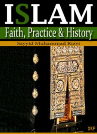 Image of Islam: Faith, Practice & History
